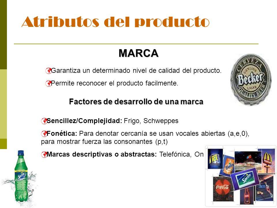 13 Atributos del producto MARCA Garantiza un determinado nivel de calidad del producto. Permite reconocer el producto facilmente. Factores de desarrol