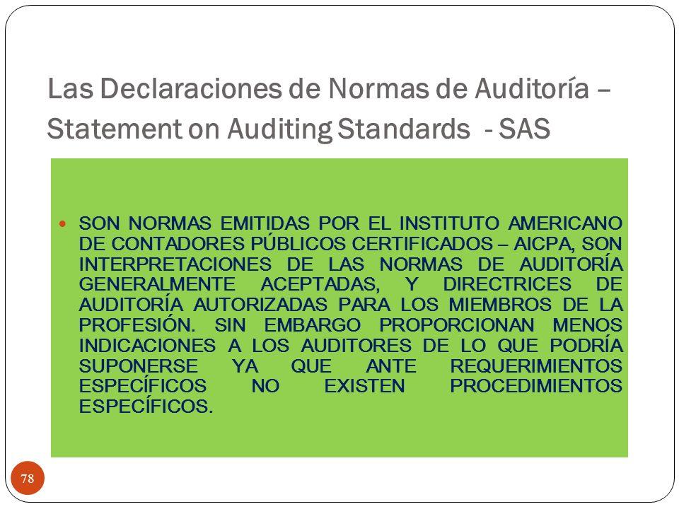Las Declaraciones de Normas de Auditoría – Statement on Auditing Standards - SAS 78 SON NORMAS EMITIDAS POR EL INSTITUTO AMERICANO DE CONTADORES PÚBLI