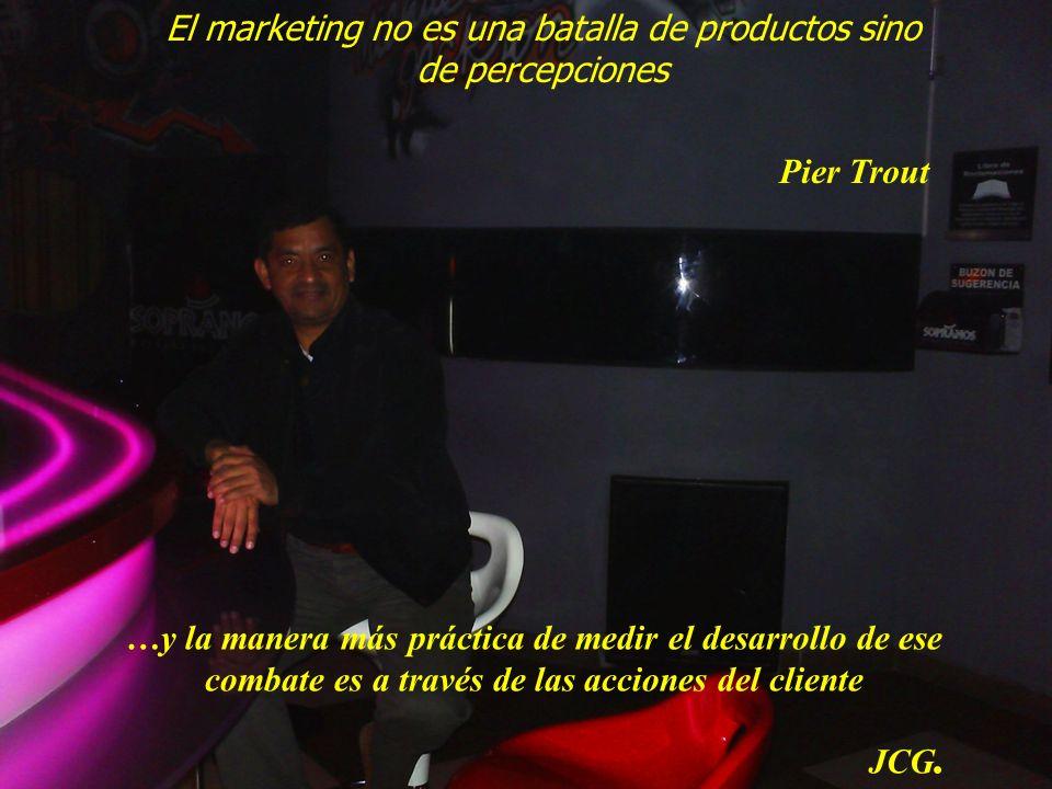 2 El marketing no es una batalla de productos sino de percepciones Pier Trout …y la manera más práctica de medir el desarrollo de ese combate es a tra