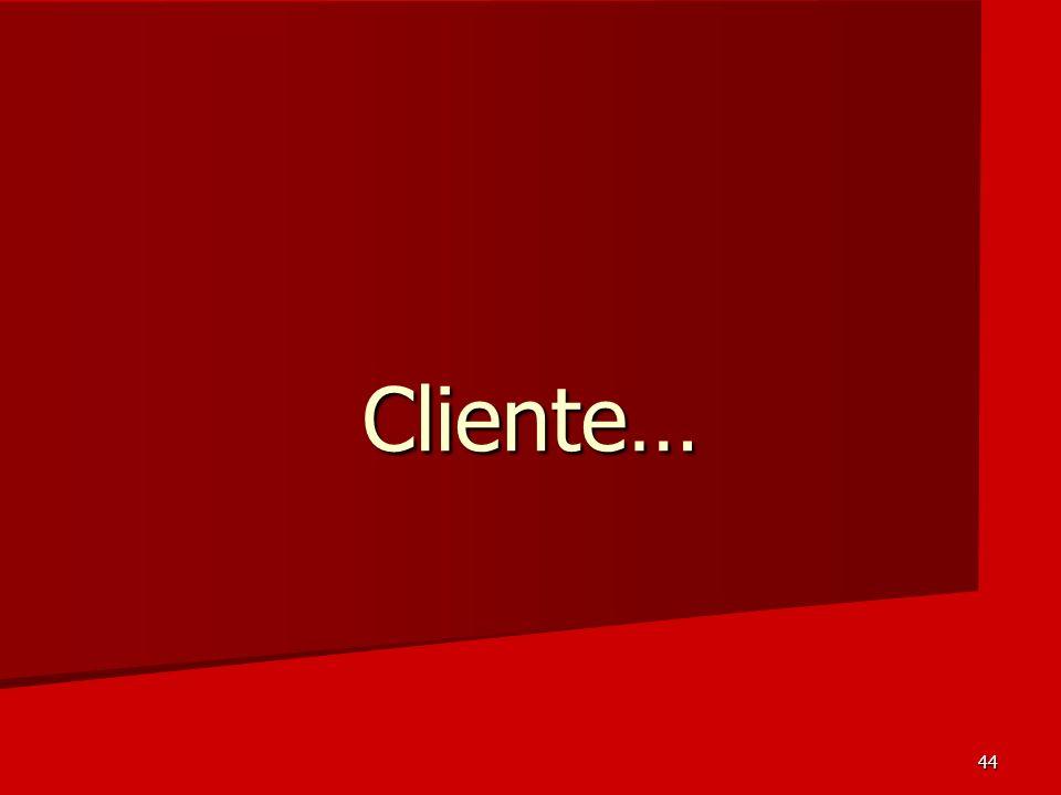 44 Cliente…