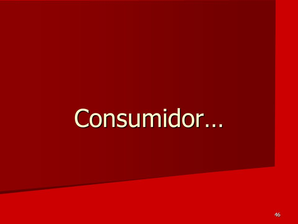 46 Consumidor…