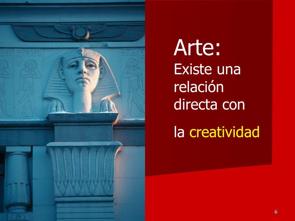 6 Arte: Existe una relación directa con la creatividad
