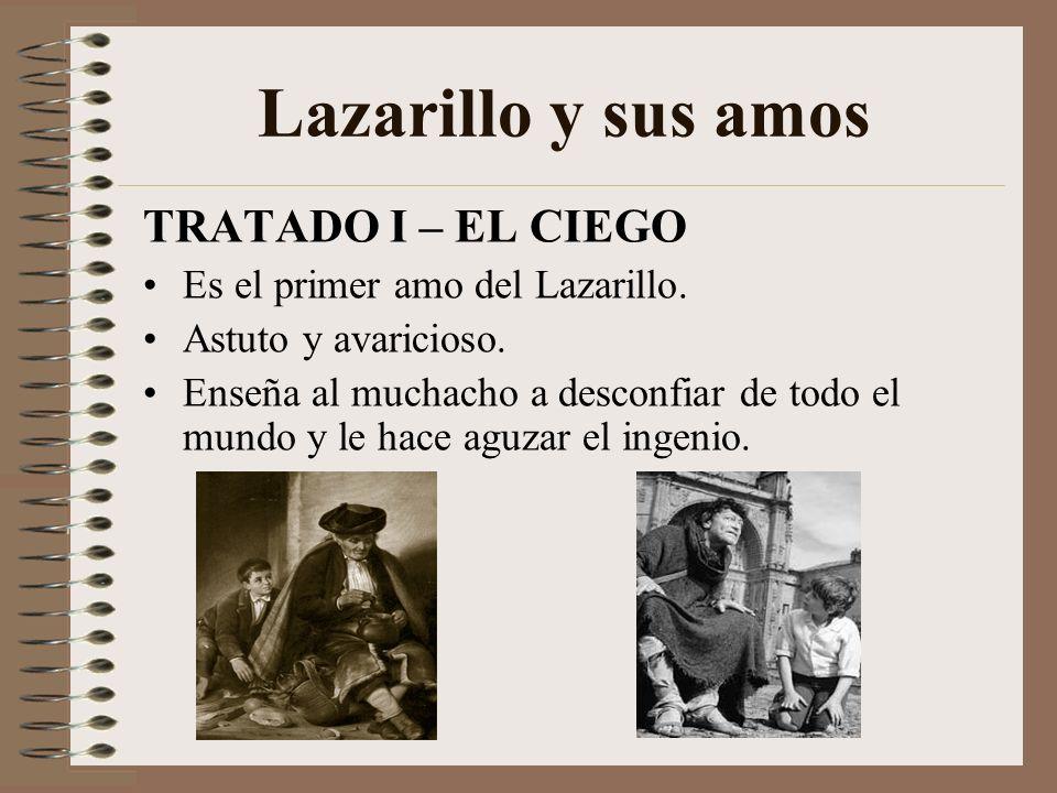 TEMAS DEL LAZARILLO I.LA OBSESIÓN POR LA HONRA. II. LA CORRUPCIÓN DEL CLERO: AVARICIA, HIPOCRESÍA Y LUJURIA. III.LAS CONDICIONES DE VIDA MISERABLES DE