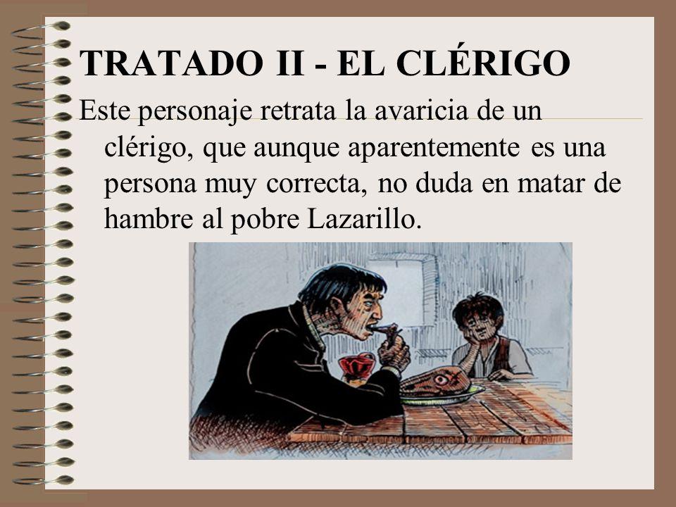Lazarillo y sus amos TRATADO I – EL CIEGO Es el primer amo del Lazarillo. Astuto y avaricioso. Enseña al muchacho a desconfiar de todo el mundo y le h