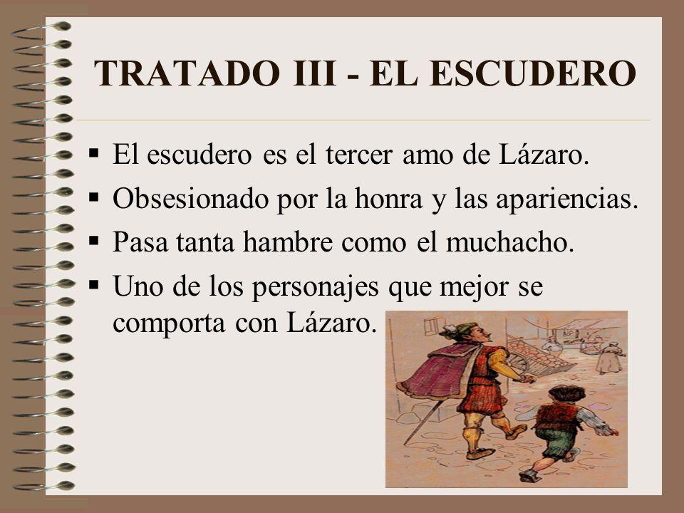 TRATADO II - EL CLÉRIGO Este personaje retrata la avaricia de un clérigo, que aunque aparentemente es una persona muy correcta, no duda en matar de ha