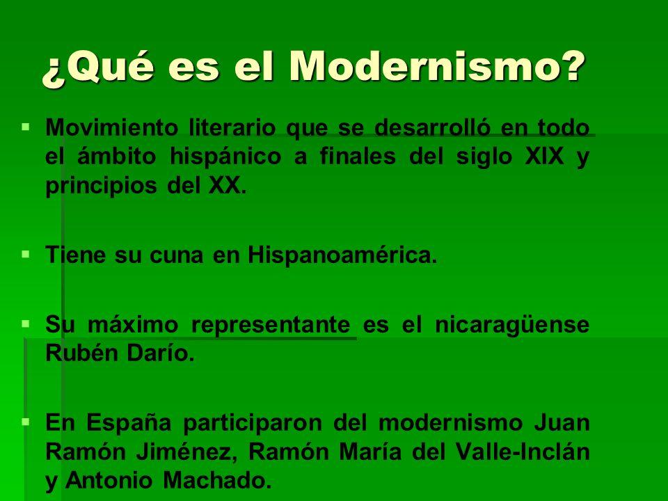 Características del Modernismo Influencia de dos corrientes literarias francesas: A.