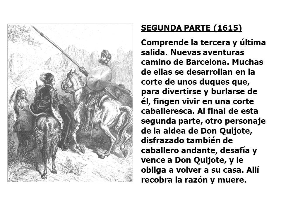 La SEGUNDA SALIDA, también en el libro de 1605, comprende el resto de la primera parte. Don Quijote vuelve a escaparse de su casa, pero esta vez acomp