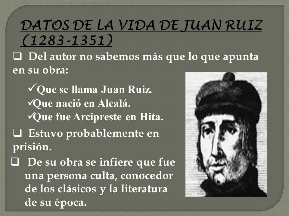 . VIDA OBRA ÚNICA EL LIBRO DE BUEN AMOR Contenido Interpretación Fuentes JUAN RUIZ, ARCIPRESTE DE HITA