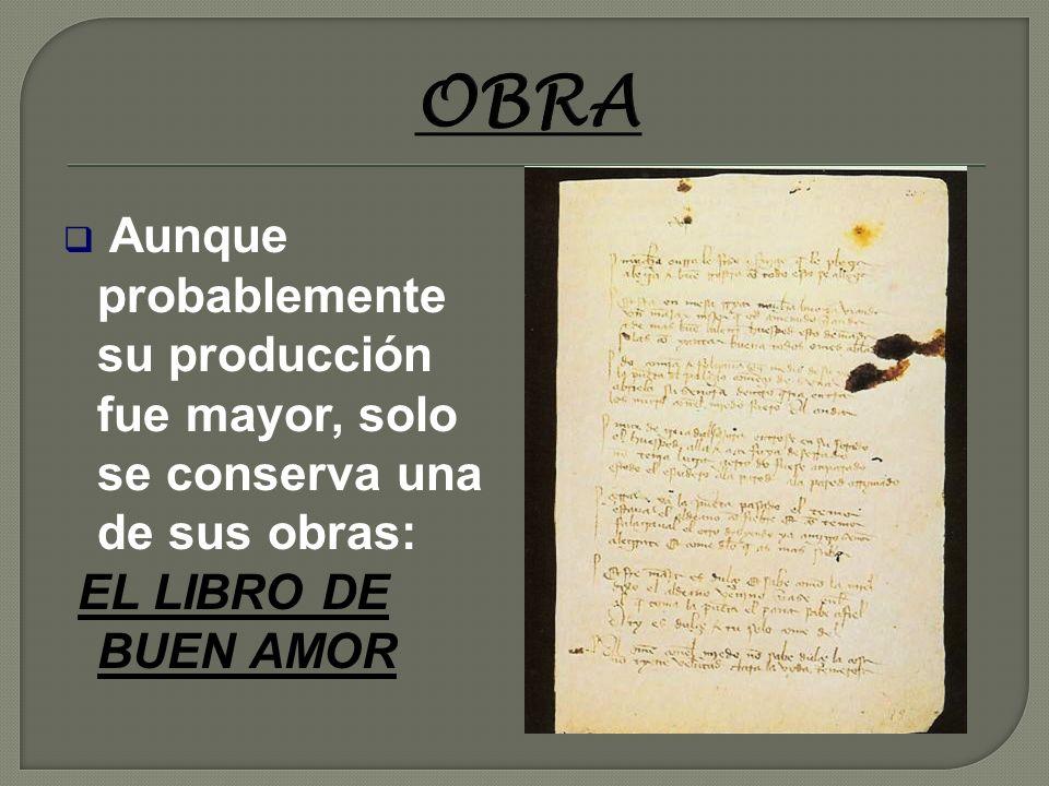 DATOS DE LA VIDA DE JUAN RUIZ (1283-1351) Que se llama Juan Ruiz. Que nació en Alcalá. Que fue Arcipreste en Hita. Estuvo probablemente en prisión. De