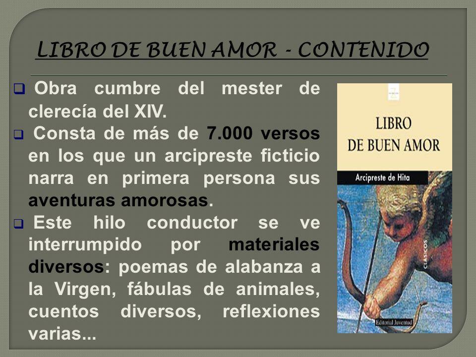 Aunque probablemente su producción fue mayor, solo se conserva una de sus obras: EL LIBRO DE BUEN AMOR