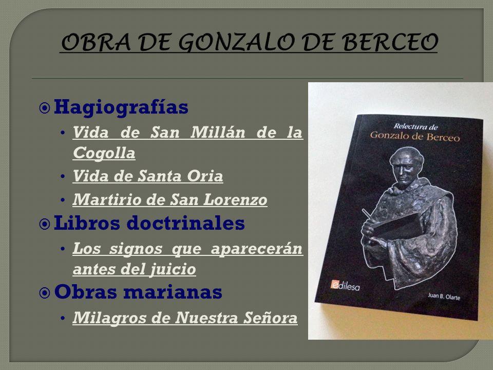 DATOS DE LA VIDA DE GONZALO DE BERCEO (1196-1264) Primer poeta castellano cuya identidad conocemos. Nace en Berceo. Estuvo vinculado al monasterio de