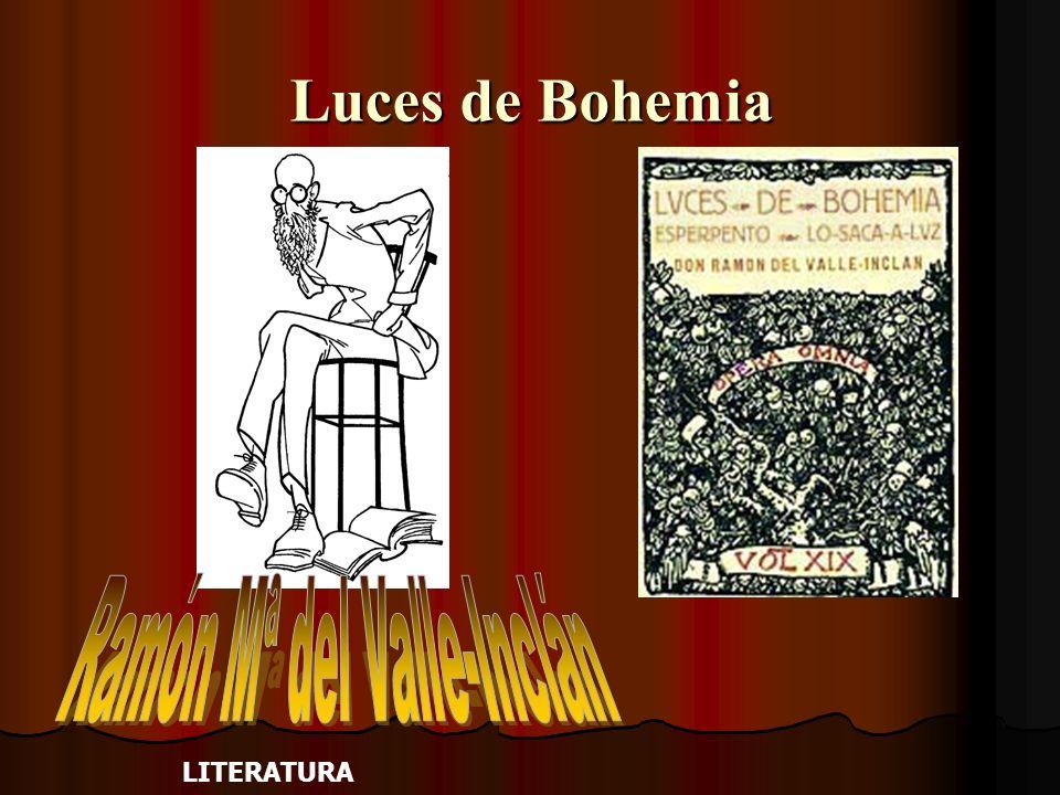 Conclusión y valoración final Luces de Bohemia es la gran sátira nacional.