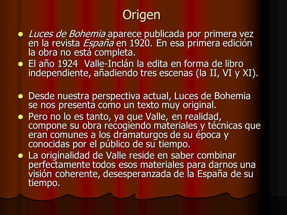 Origen Luces de Bohemia aparece publicada por primera vez en la revista España en 1920. En esa primera edición la obra no está completa. Luces de Bohe