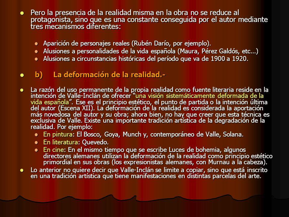 c) Literaturización Alonso Zamora Vicente ha demostrado que el texto está repleto de referencias literarias.