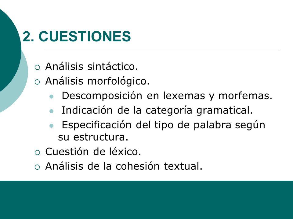 Alfonso Sancho Rodríguez Esta pregunta comprende... Valoración de las ideas del autor. Manifestación de adhesión o rechazo a las ideas del autor, apor