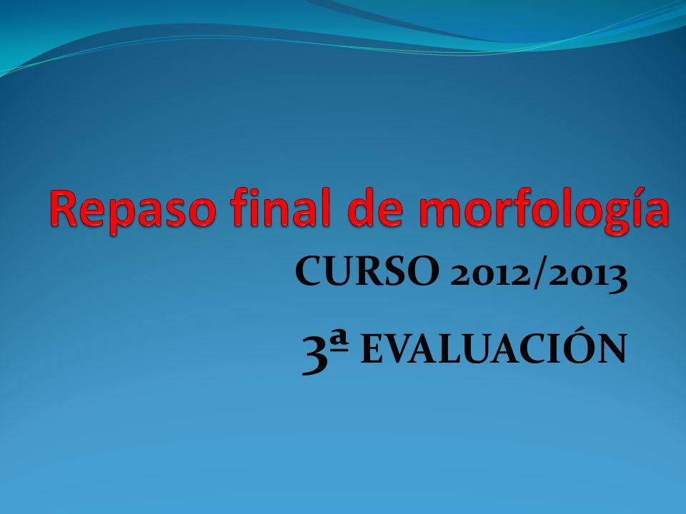 CURSO 2012/2013 3ª EVALUACIÓN