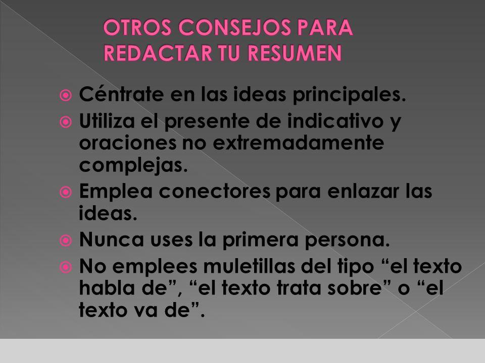 25 Pero pueden utilizarse varios párrafos si la complejidad conceptual o estructural del texto original así lo exigen. Texto original Resumen Generalm
