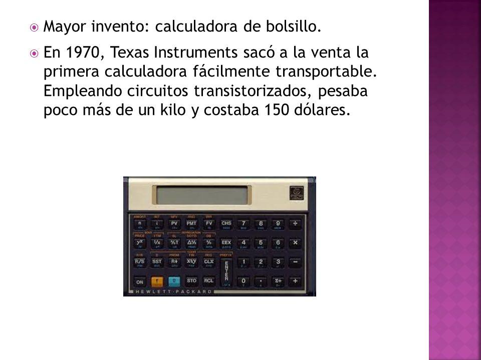 Mayor invento: calculadora de bolsillo. En 1970, Texas Instruments sacó a la venta la primera calculadora fácilmente transportable. Empleando circuito