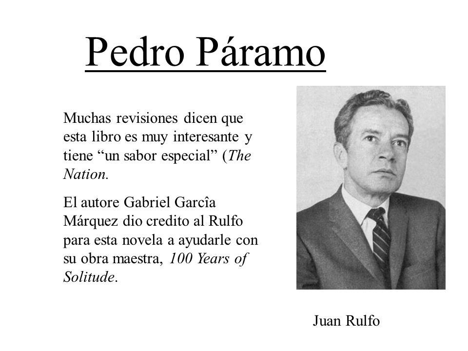 Muchas revisiones dicen que esta libro es muy interesante y tiene un sabor especial (The Nation. El autore Gabriel Garcîa Márquez dio credito al Rulfo