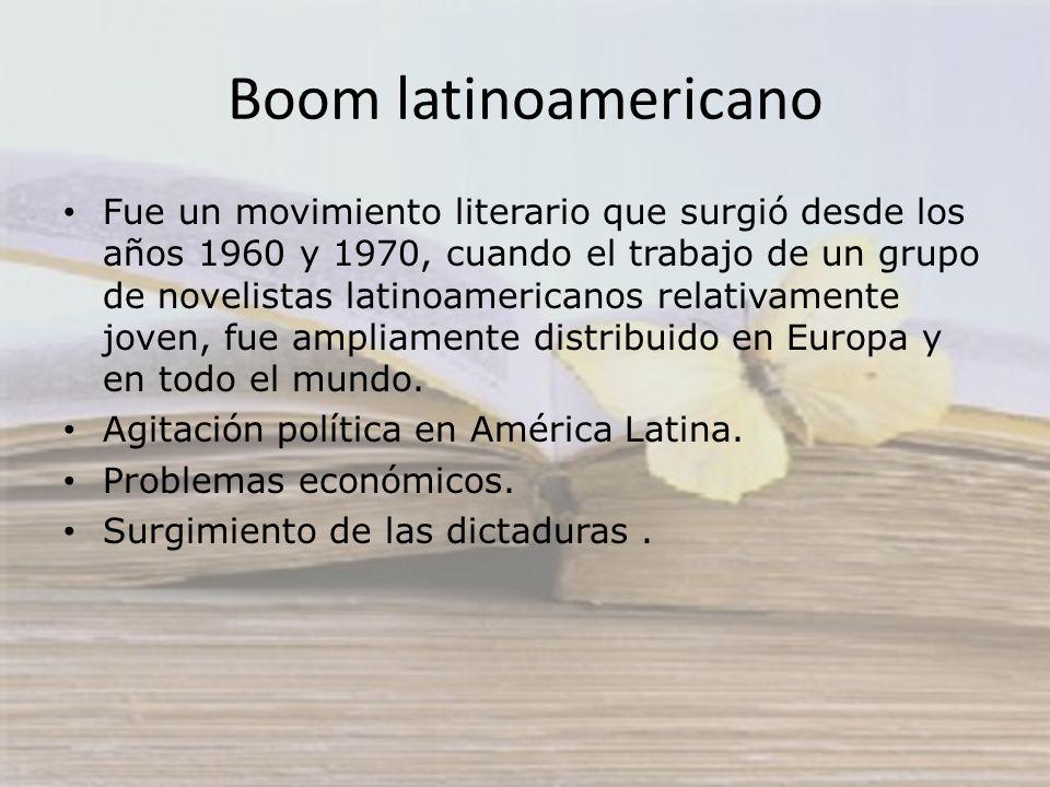 Boom latinoamericano Fue un movimiento literario que surgió desde los años 1960 y 1970, cuando el trabajo de un grupo de novelistas latinoamericanos r