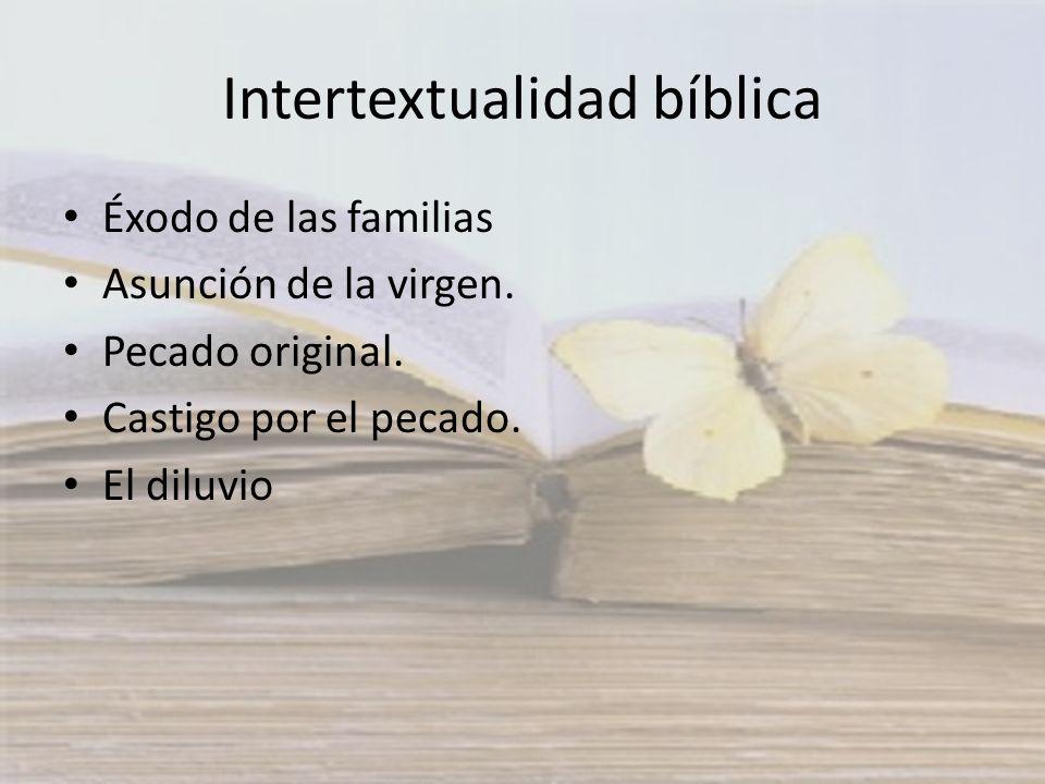 Intertextualidad bíblica Éxodo de las familias Asunción de la virgen. Pecado original. Castigo por el pecado. El diluvio