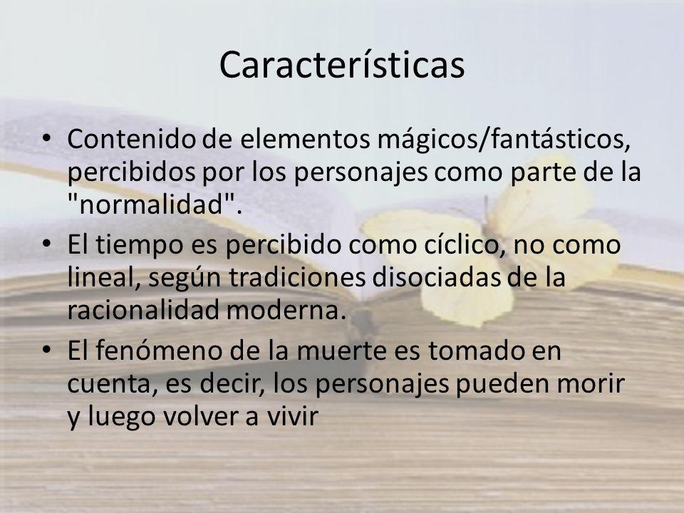 Características Contenido de elementos mágicos/fantásticos, percibidos por los personajes como parte de la