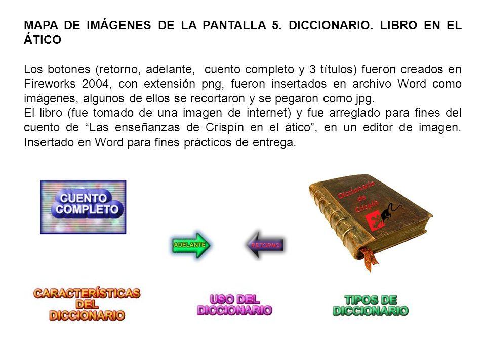 MAPA DE IMÁGENES DE LA PANTALLA 5. DICCIONARIO.
