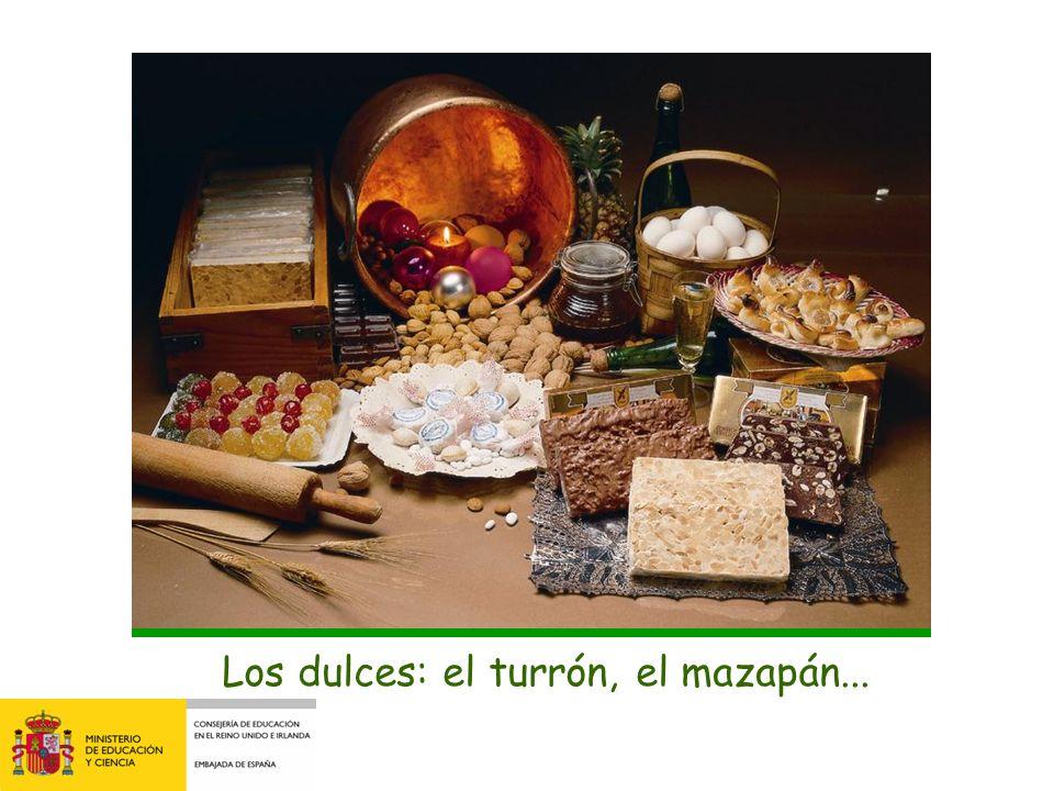 Los dulces: el turrón, el mazapán...