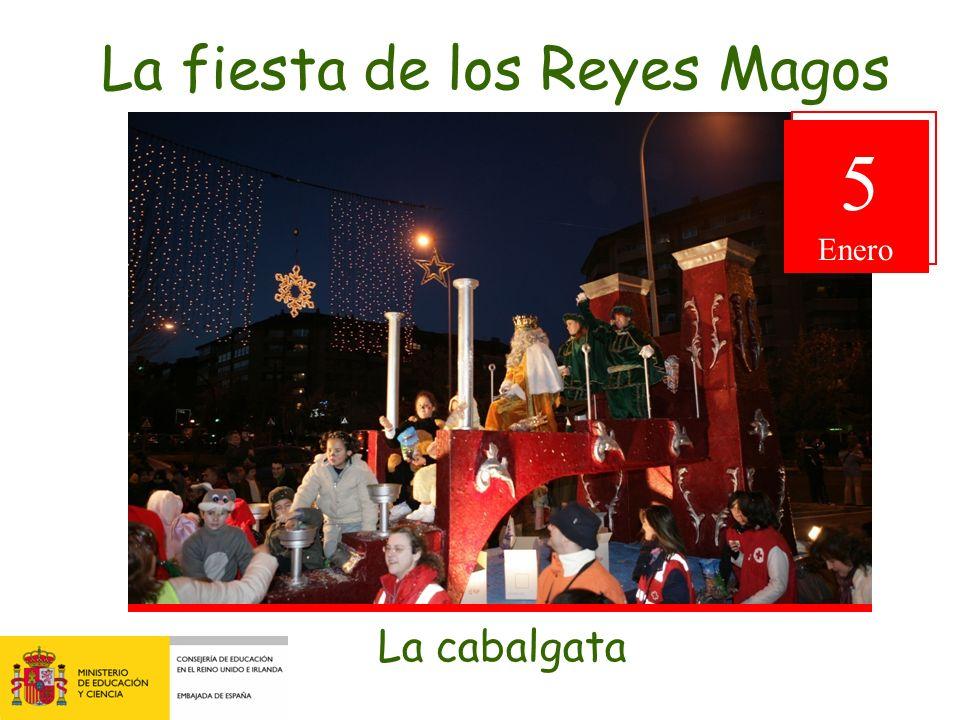 La fiesta de los Reyes Magos La cabalgata 5 Enero