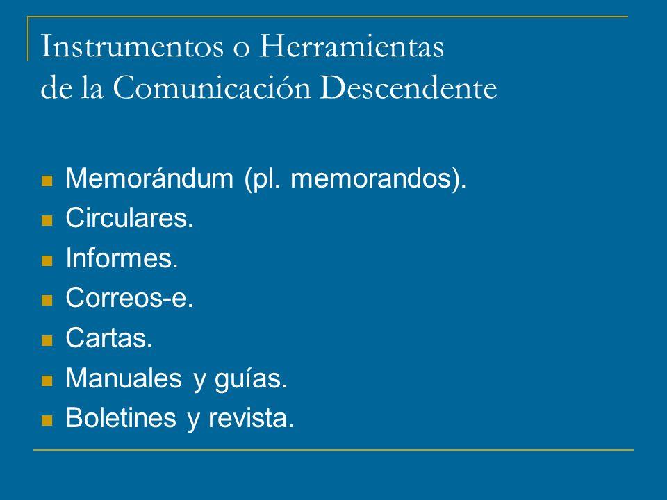Instrumentos o Herramientas de la Comunicación Descendente Memorándum (pl.