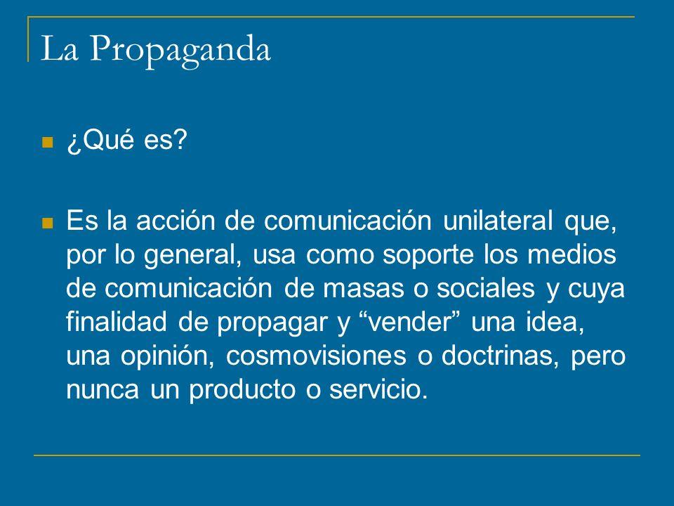 La Propaganda ¿Qué es.