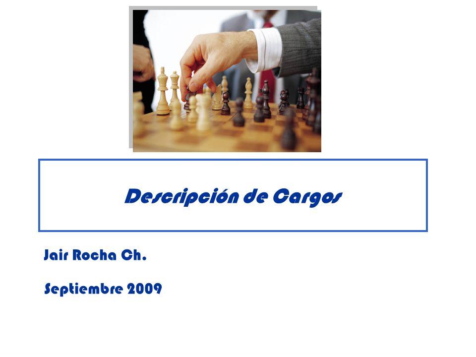 Descripción de Cargos 2 ¿Qué es un Cargo.¿Qué es Análisis de Cargo.