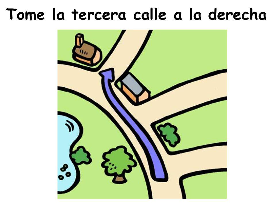 Tome la segunda calle a la izquierda