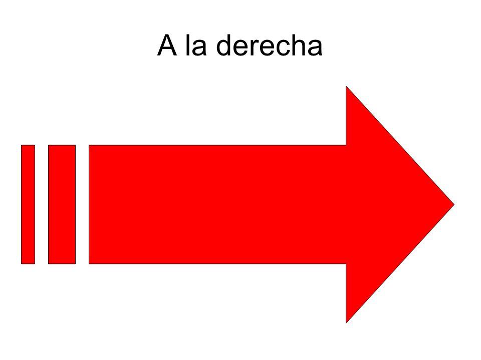 A la derecha