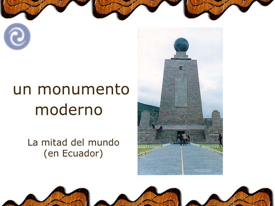 un monumento moderno La mitad del mundo (en Ecuador)