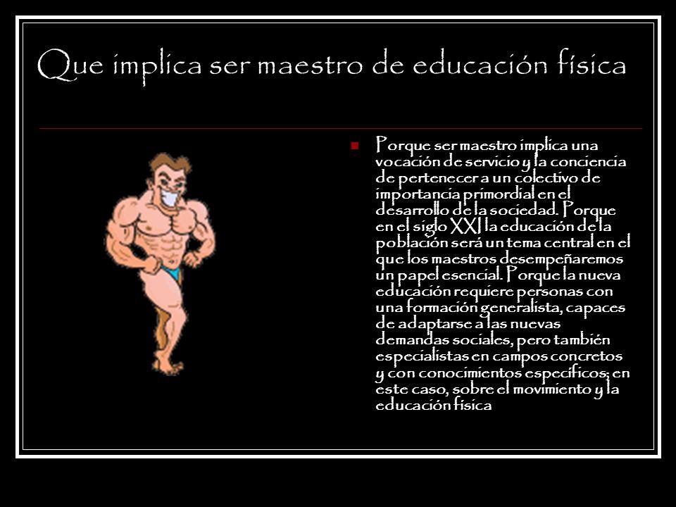 Que implica ser maestro de educación física Porque ser maestro implica una vocación de servicio y la conciencia de pertenecer a un colectivo de import