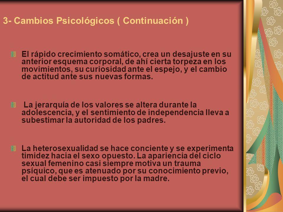 La pubertad femenina está dividida en 3 etapas: Adrenarquia: Tiene lugar entre los 7 y 8 años de edad.