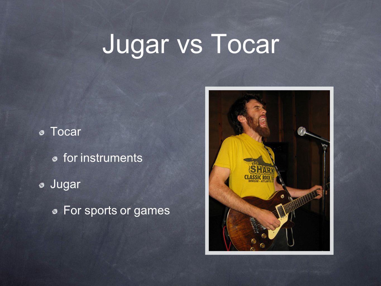 Jugar - (ue) Juego juegas juega jugamos juegan