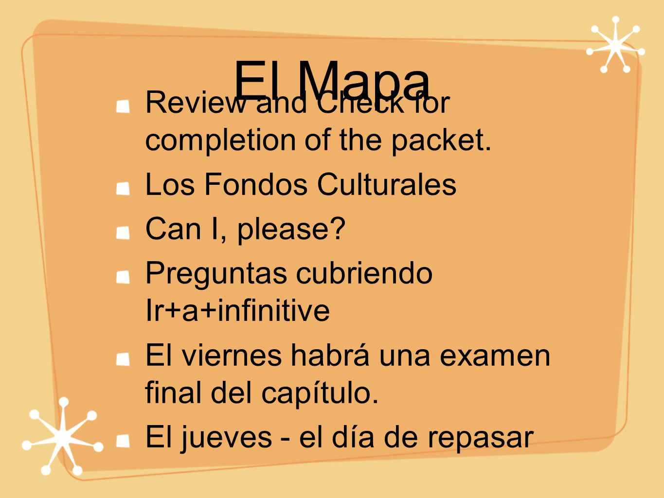 El Mapa Review and Check for completion of the packet.
