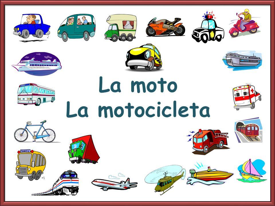 La moto La motocicleta