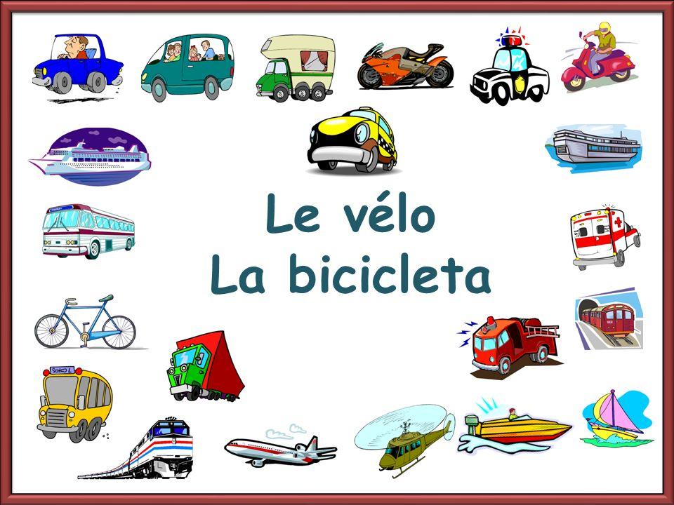 Le vélo La bicicleta