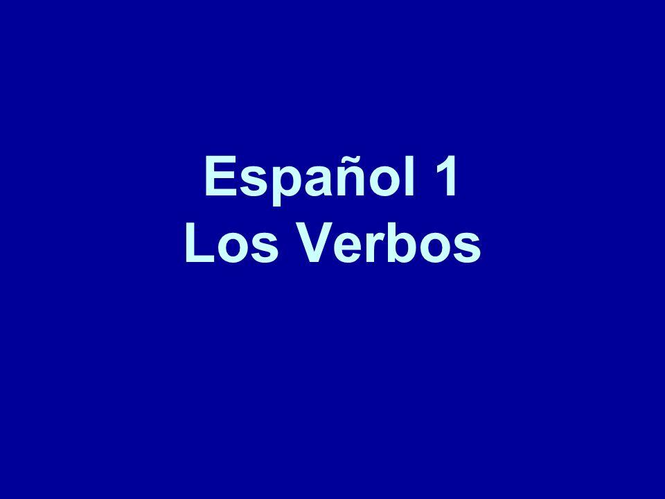 Español 1 Los Verbos
