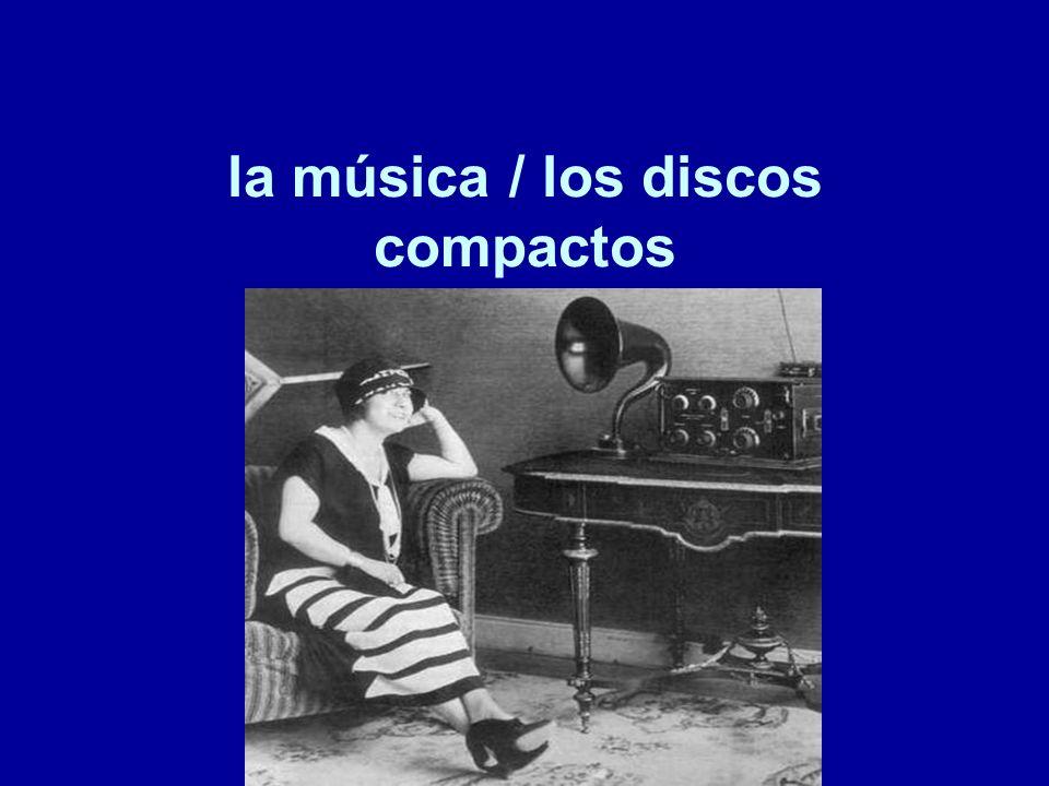 la música / los discos compactos