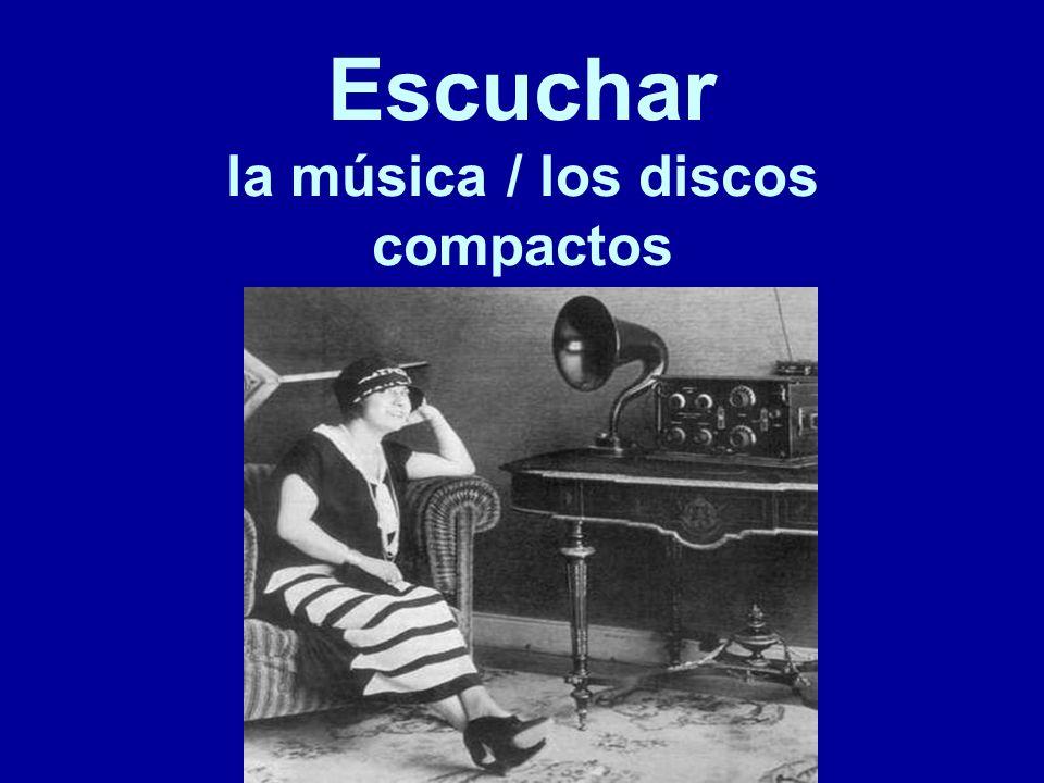 Escuchar la música / los discos compactos