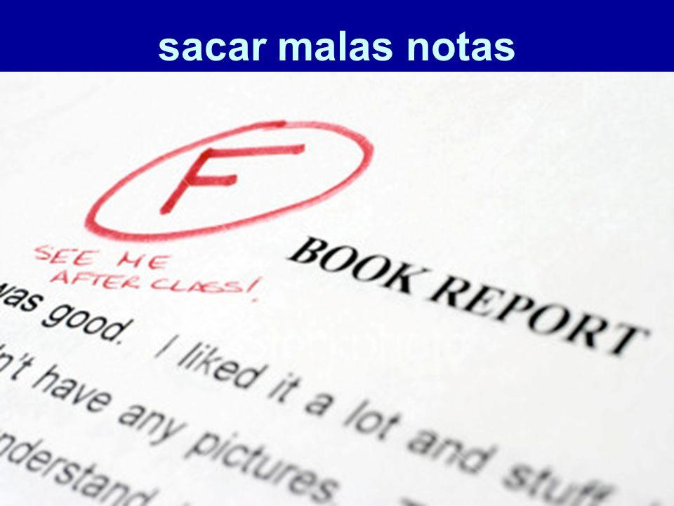 sacar malas notas