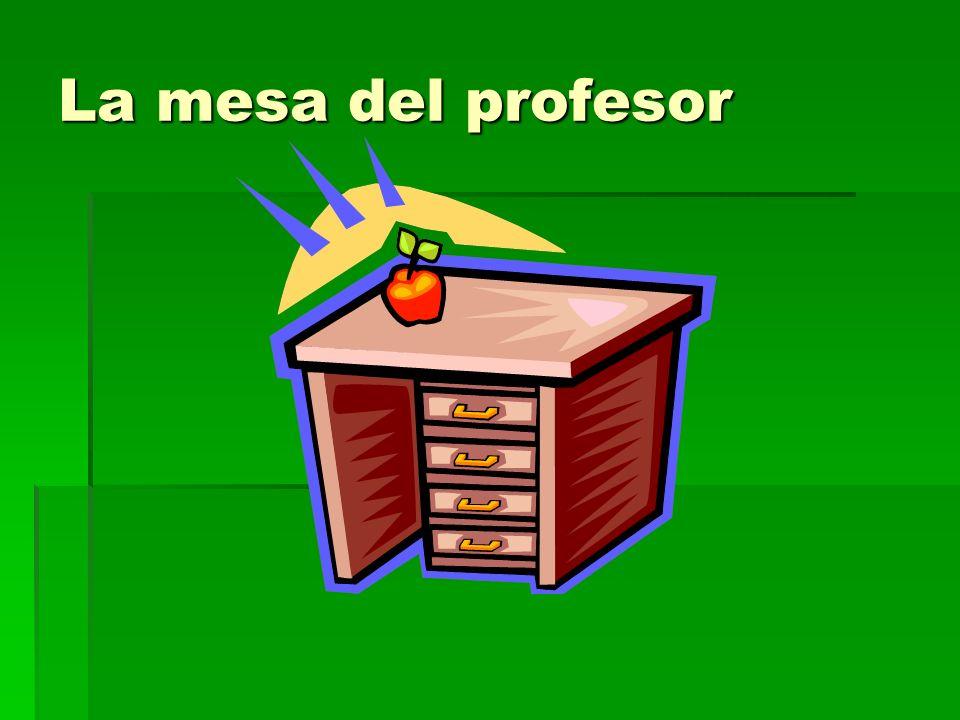 La mesa del profesor