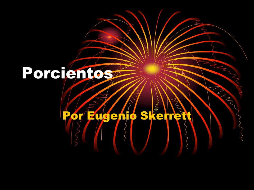 Porcientos Por Eugenio Skerrett