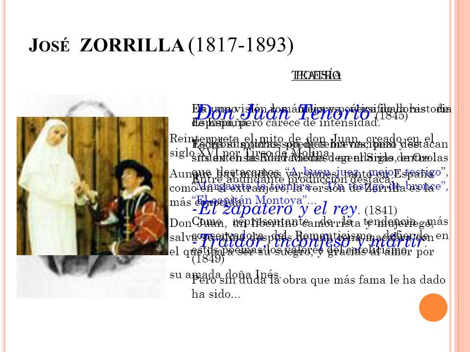 20 J OSÉ ZORRILLA (1817-1893) POESÍA Es uno de los mejores versificadores de España, pero carece de intensidad. Escribió muchos poemas breves, pero de