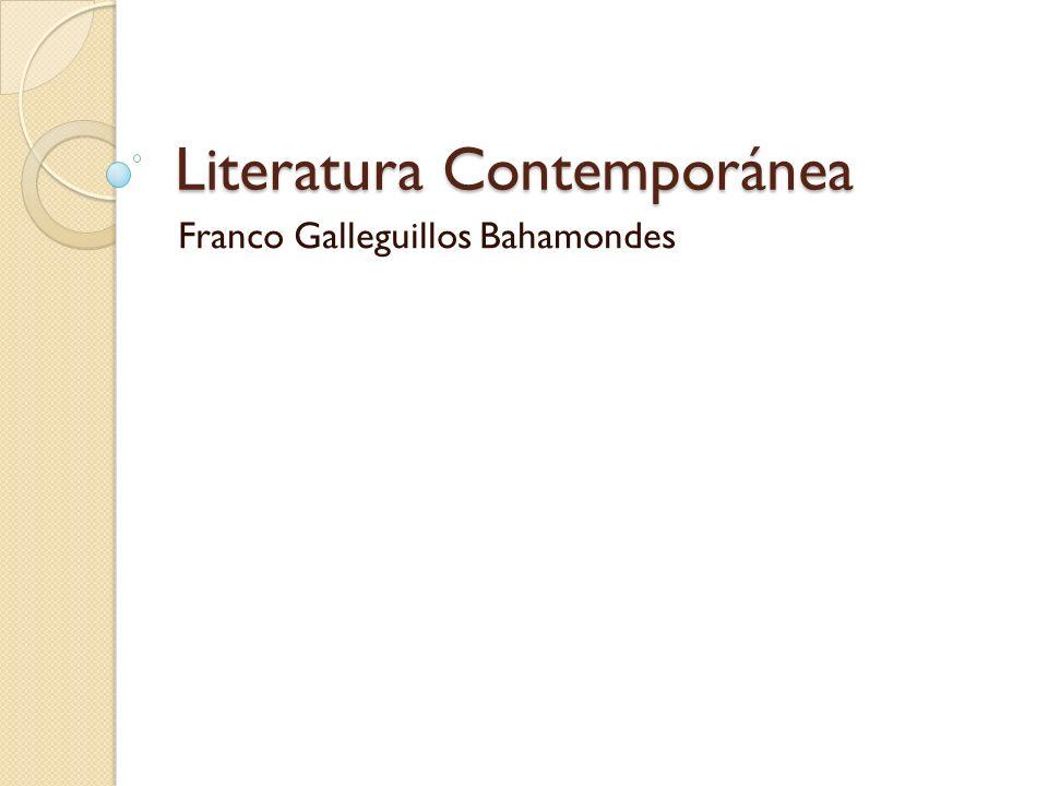 Literatura Contemporánea Franco Galleguillos Bahamondes