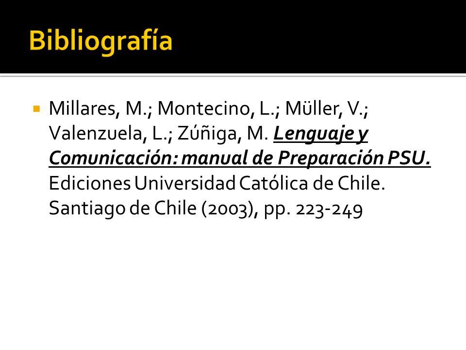 Millares, M.; Montecino, L.; Müller, V.; Valenzuela, L.; Zúñiga, M.